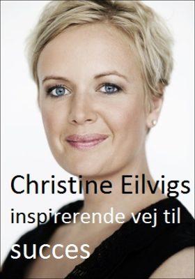 christine-eilvig-succes